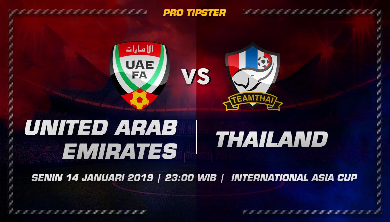 Prediksi Taruhan Bola United Arab Emirates VS Thailand 14 Januari 2019