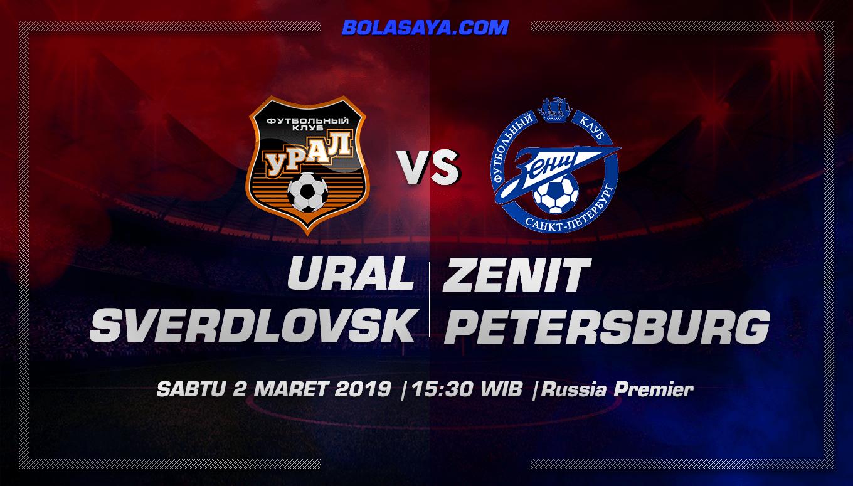 Prediksi Taruhan Bola Ural Sverdlovsk vs Zenit St. Petersburg 2 Maret 2019