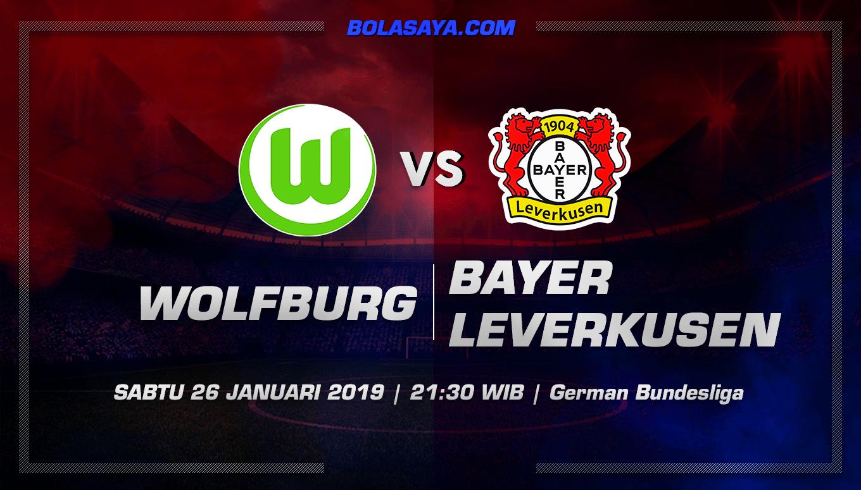 Prediksi Taruhan Bola VfL Wolfsburg VS Bayer Leverkusen 26 Januari 2019