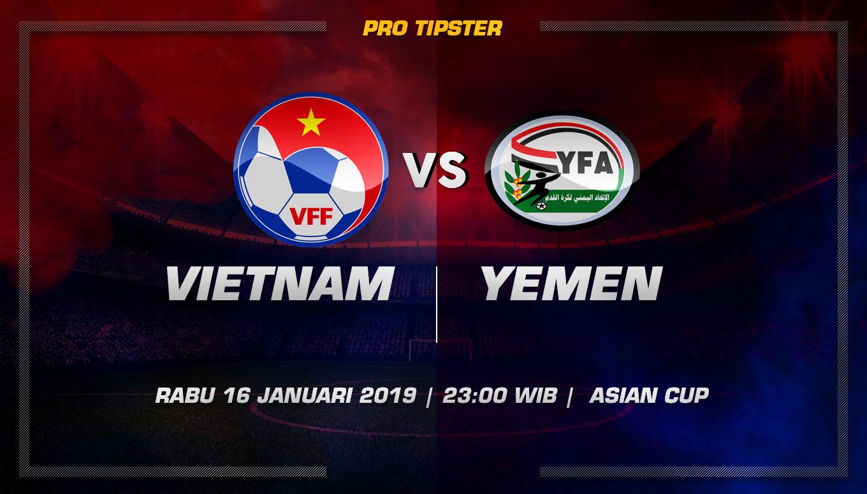Prediksi Taruhan Bola Vietnam VS Yemen 16 Januari 2019