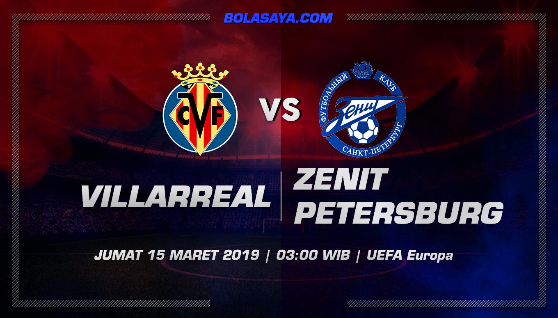 Prediksi Taruhan Bola Villarreal vs Zenit St. Petersburg 15 Maret 2019