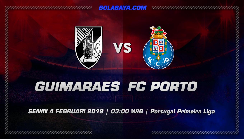 Prediksi Taruhan Bola Vitoria Guimaraes vs Porto 4 Februari 2019