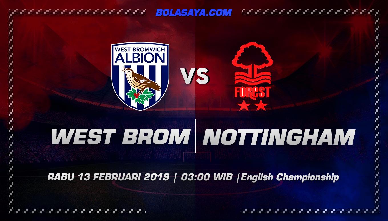 Prediksi Taruhan Bola West Brom vs Nottingham Forest  13 Februari 2019