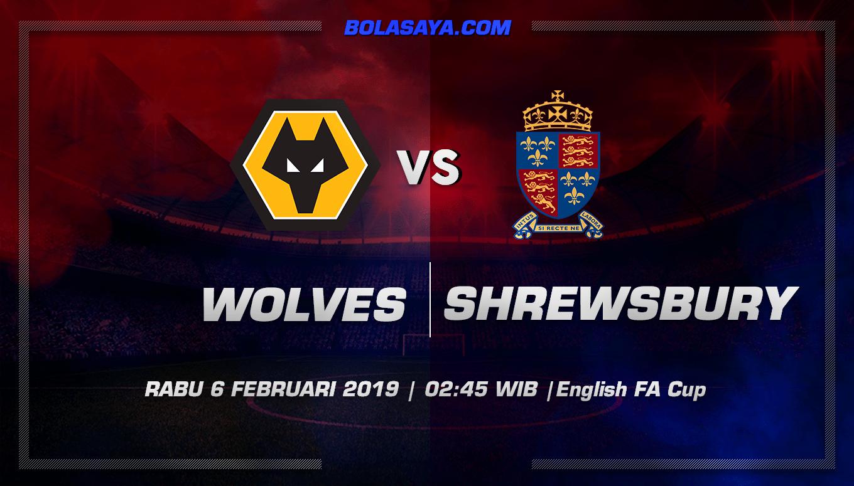 Prediksi Taruhan Bola Wolverhampton vs Shrewsbury 6 Februari 2019