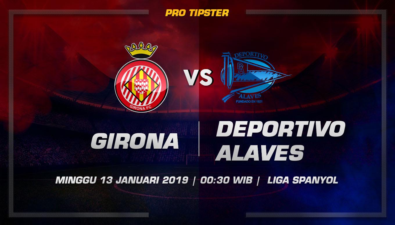 Prediksi Taruhan Bola Girona vs Deportivo Alaves 13 Januari 2019