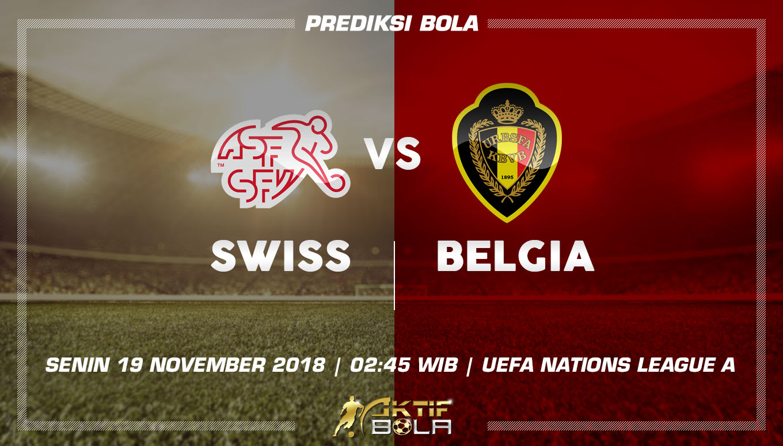 Cuplikan Gol Swiss VS Belgia  19 November 2018