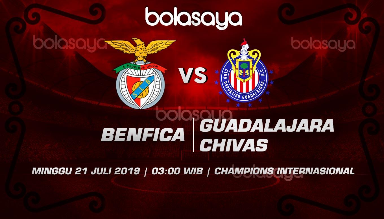 Prediksi Taruhan Bola Benfica vs Guadalajara Chivas 21 Juli 2019