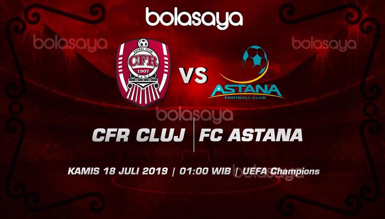 Prediksi Taruhan Bola CFR Cluj vs Lokomotiv Astana 18 Juli 2019