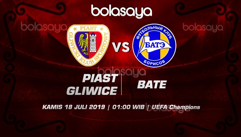 Prediksi Taruhan Bola Piast Gliwice vs BATE Borisov 18 Juli 2019