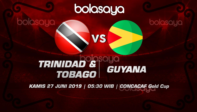 Prediksi Taruhan Bola Trinidad & Tobago vs Guyana Kamis 27 Juni 2019