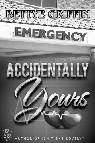 Accidentally yours by bettye griffin