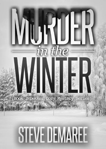 Murder in the winter by steve demaree