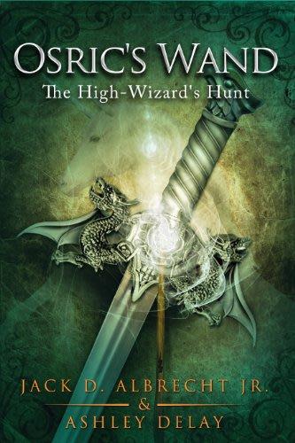 Osric s wand by jack d albrecht jr ashley delay
