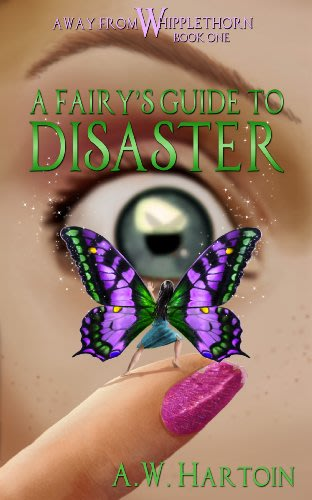A fairy s guide to disaster by a w hartoin