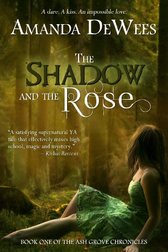 The shadow and the rose by amanda dewees