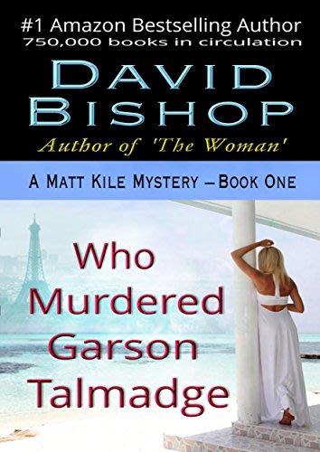 Who murdered garson talmadge by david bishop