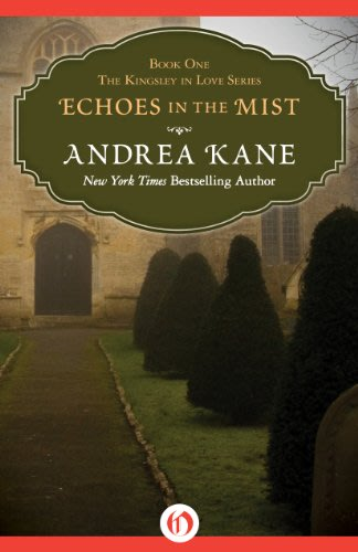 Echoes in the mist by andrea kane