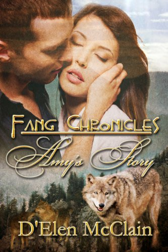 Fang chronicles amy s story by d elen mcclain