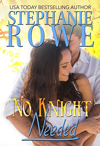 No knight needed by stephanie rowe