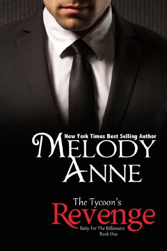 The tycoon s revenge by melody anne  2