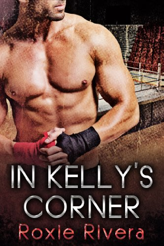 In kelly s corner by roxie rivera