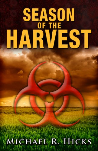 Season of the harvest by michael r hicks 2014 04 30