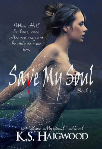Save my soul by k s haigwood