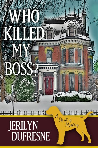 Who killed my boss by jerilyn dufresne
