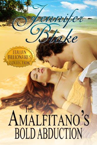 The amalfitano s bold abduction by jennifer blake