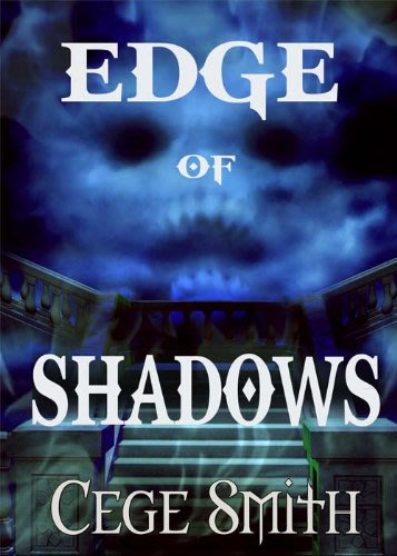 Edge of shadows by cege smith 2014 06 13