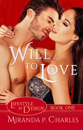 Will to love by miranda p charles