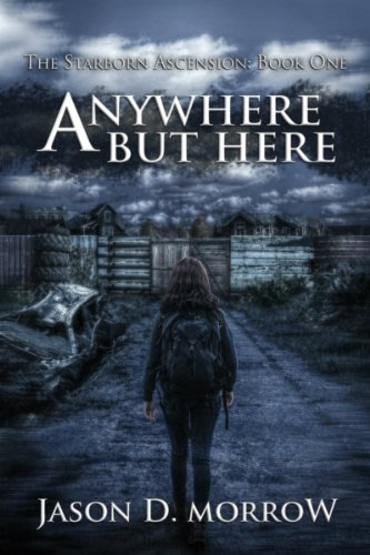 Anywhere but here by jason d morrow