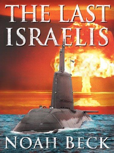 The last israelis by noah beck