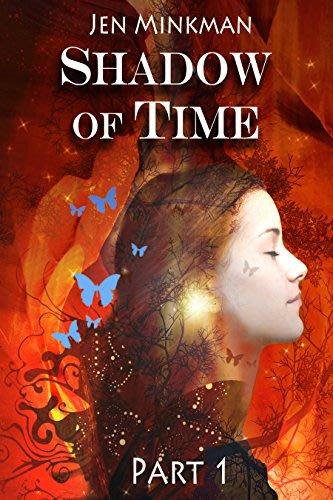 Shadow of time part 1 by jen minkman