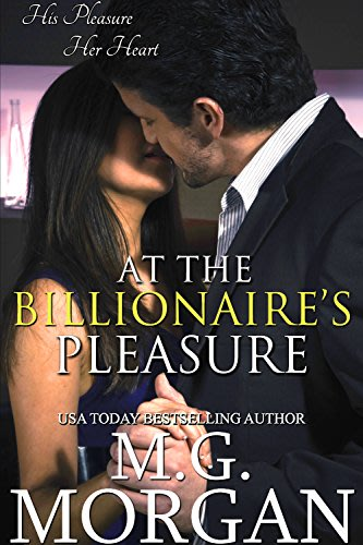 At the billionaire s pleasure by m g morgan