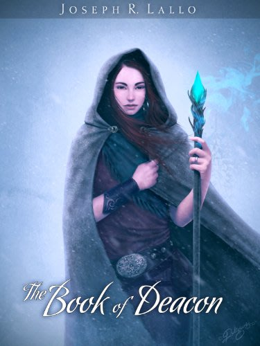 The book of deacon by joseph r lallo