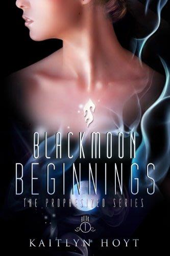 Blackmoon beginnings by kaitlyn hoyt