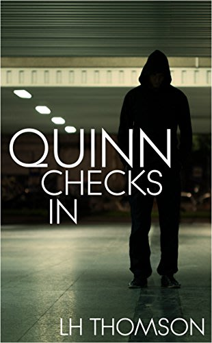 Quinn checks in by lh thomson