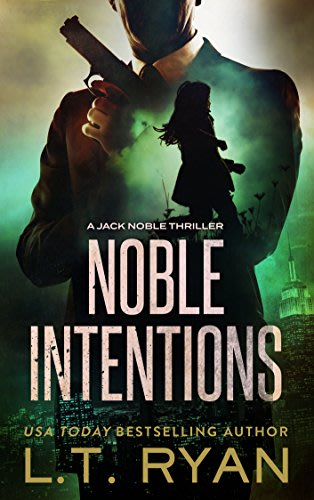 Noble intentions season one by l t ryan