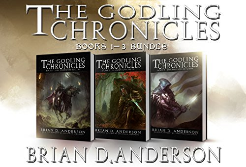 The godling chronicles books 1 3 by brian d anderson