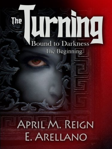 The turning bound to darkness by april m reign and e arellano