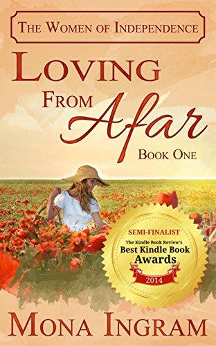 Loving from afar by mona ingram