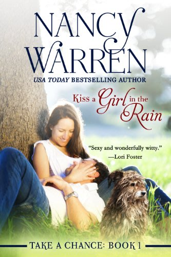 Kiss a girl in the rain by nancy warren