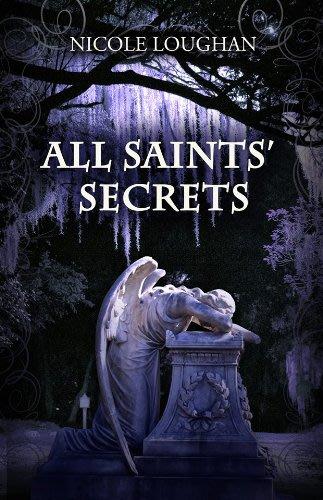 All saints secrets by nicole loughan