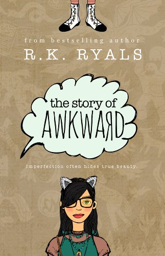 The story of awkward by r k ryals