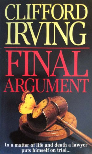 Final argument by clifford irving