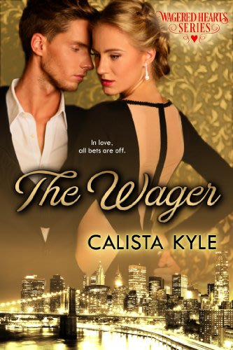 The wager by calista kyle