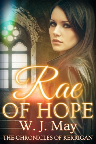 Rae of hope by w j may