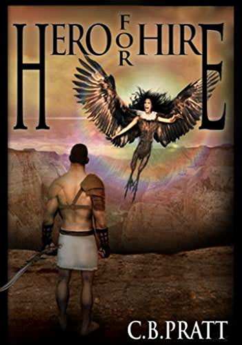 Hero for hire by c b pratt