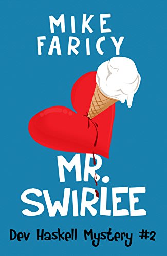 Mr swirlee by mike faricy